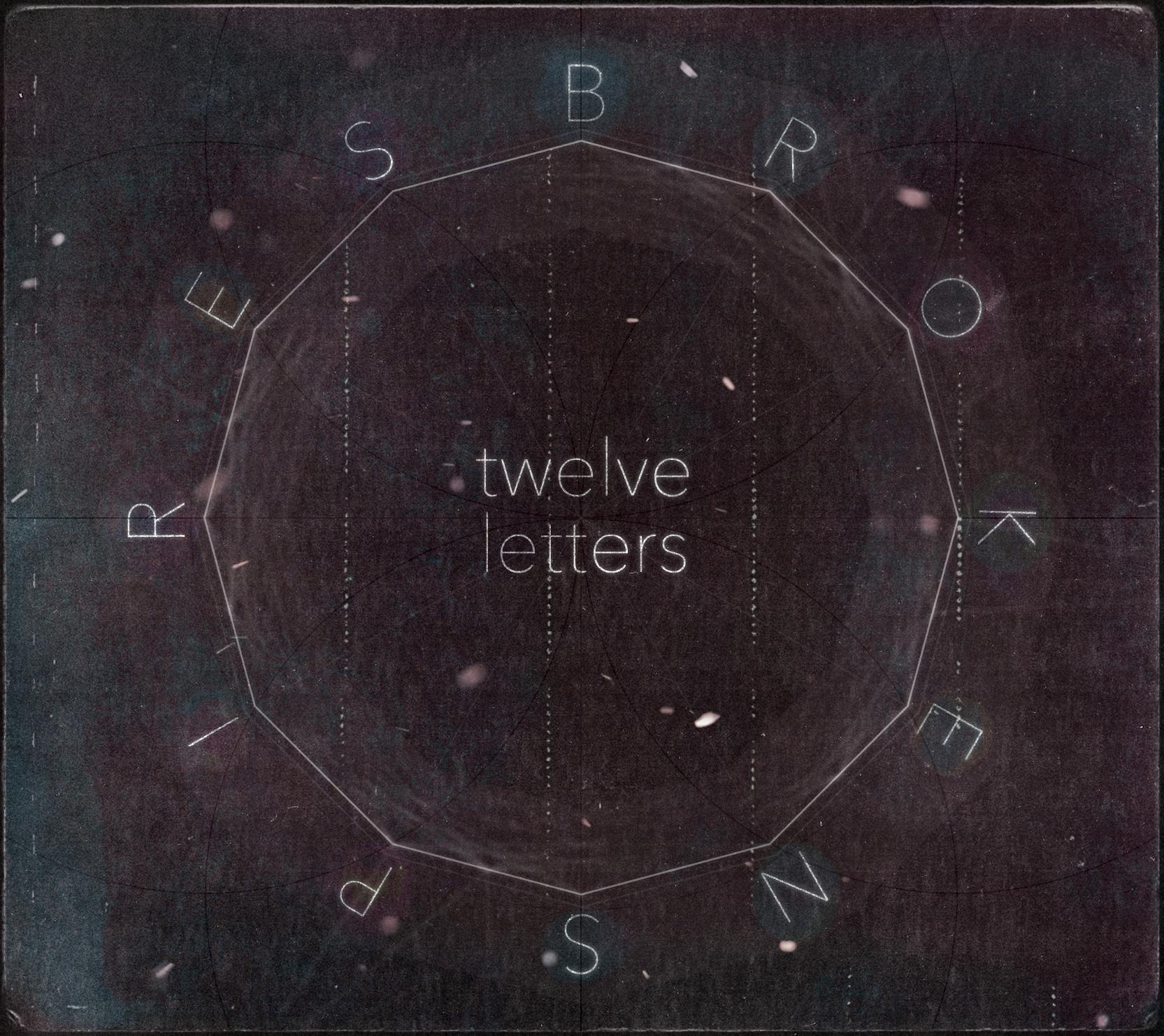 Broken Spires - Twelve Letters