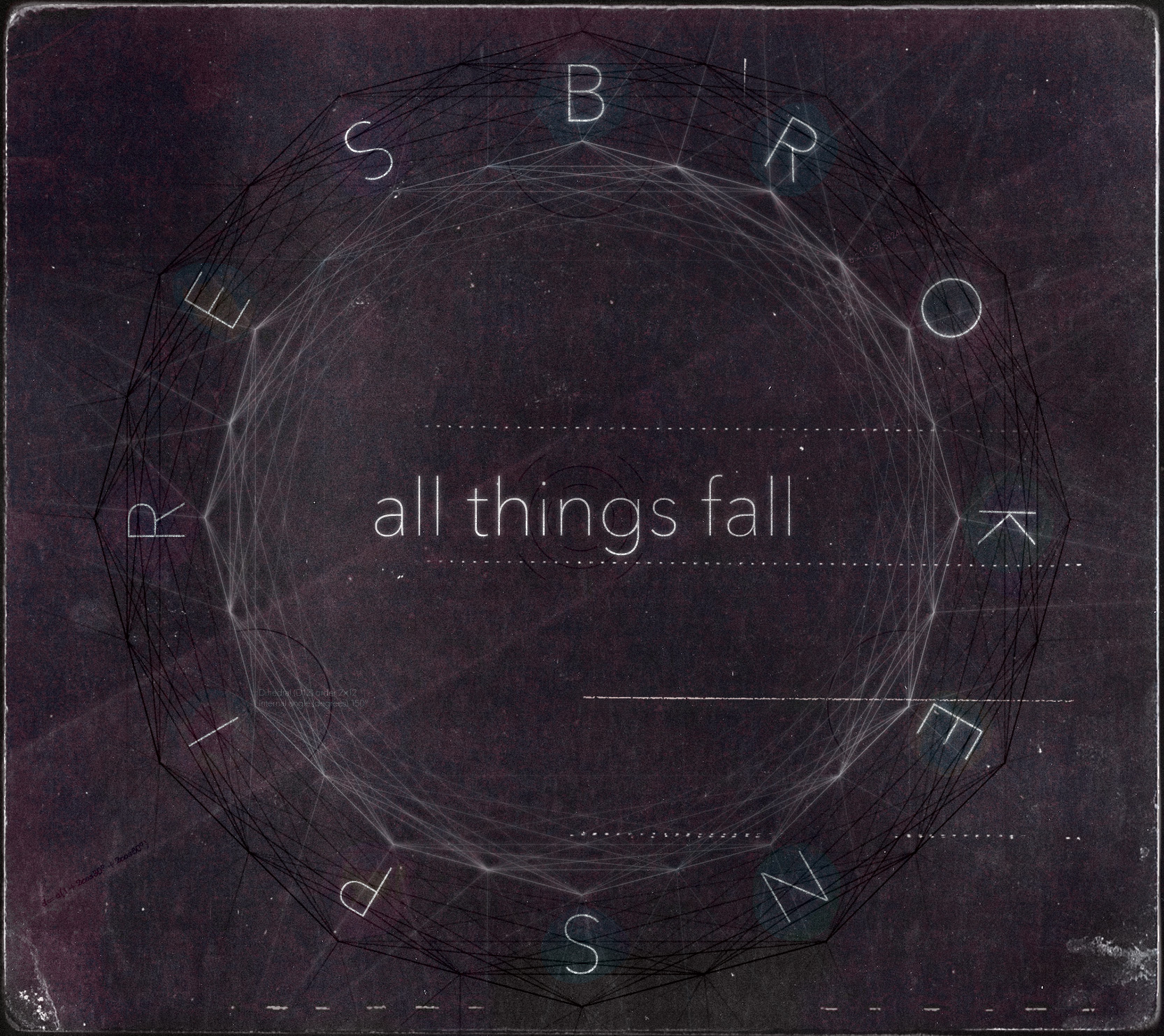 Broken Spires - All Things Fall